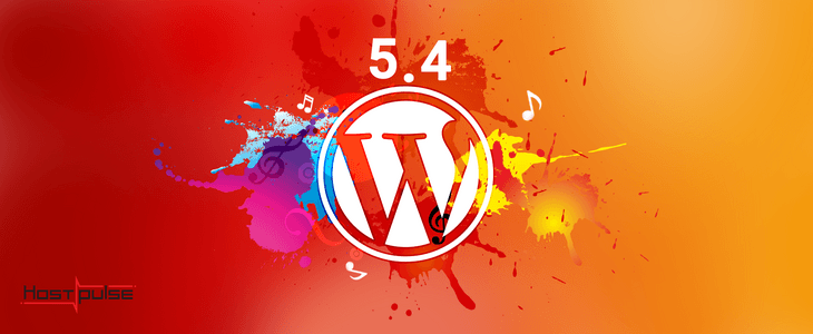 WordPress 5.4: New version, new instruments, and many improvements